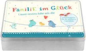 Aufbewahrungsbox - Familie im Glück - Unser erstes Jahr mit dir