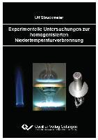 Experimentelle Untersuchungen zur homogenisierten Niedertemperaturverbrennung