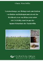 """""""Untersuchungen zur Biologie und zum Einfluss von Boden- und Klimaparametern auf das Befallsauftreten von Rhizoctonia solani (AG 2-2 IIIB), dem Erreger der Späten Rübenfäule der Zuckerrübe"""""""