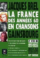 La France des années 60 en chansons - Jacques Brel, Serge Gainsbourg