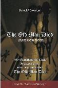 The Old Man Died (and He's Dead!): Sin and Christian Responsiblity