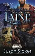 Justice for Laine: Badge of Honor: Texas Heroes Series, Book 4