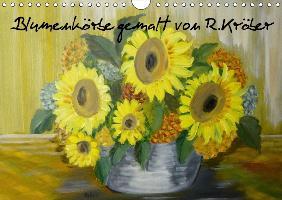 Blumenkörbe gemalt von Rosemarie Kröber (Wandkalender 2017 DIN A4 quer)