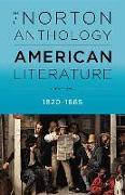 The Norton Anthology of American Literature. 1820-1986: Volume B