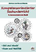 Kompetenzorientierter Sachunterricht 4. Jahrgangsstufe Bd.III