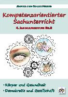 Kompetenzorientierter Sachunterricht 4. Jahrgangsstufe Bd.II