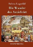 Die Wunder des Antichrist