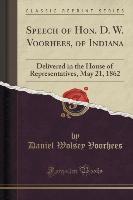 Speech of Hon. D. W. Voorhees, of Indiana