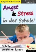 Angst & Stress in der Schule