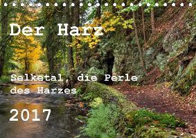 Der Harz (Tischkalender 2017 DIN A5 quer)