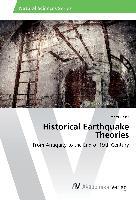 Historical Earthquake Theories