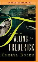 Falling for Frederick