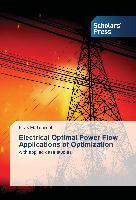 Electrical Optimal Power Flow Applications of Optimization