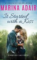 It Started with a Kiss