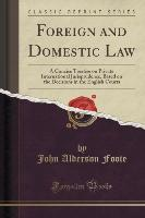 Foreign and Domestic Law