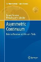 Asymmetric Continuum