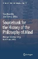 Sourcebook for the History of the Philosophy of Mind