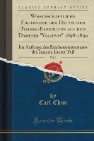 """Wissenschaftliche Ergebnisse der Deutschen Tiefsee-Expedition auf dem Dampfer """"Valdivia"""" 1898-1899, Vol. 2"""