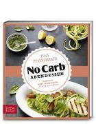 Just Delicious – No Carb Abendessen