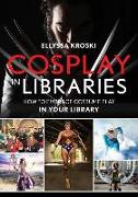 Cosplay in Libraries