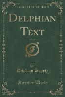 Delphian Text, Vol. 19 (Classic Reprint)