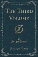 The Third Volume (Classic Reprint)