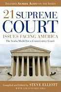 21 Supreme Court Issues Facing America