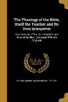 THEOLOGY OF THE BIBLE ITSELF T