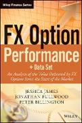 Fx Option Performance: An Analysis of the Value Delivered by Fx Options Since the Start of the Market + Data Set