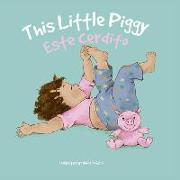 Esta Cerdito: This Little Piggy