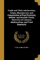FOODS & THEIR ADULTERATION ORI