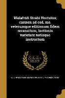 LAT-WALAFRIDI STRABI HORTULUS