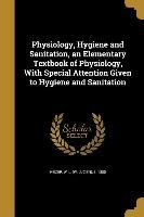 PHYSIOLOGY HYGIENE & SANITATIO