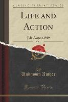 Life and Action, Vol. 2