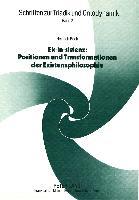 Ek-in-sistenz: Positionen und Transformationen der Existenzphilosophie