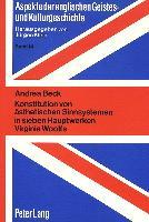 Konstitution von ästhetischen Sinnsystemen in sieben Hauptwerken Virginia Woolfs