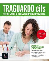 Traguardo CILS DUE. B2