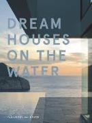 Dream Houses on the Water