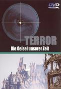 TERROR-Die Geißel unserer Zeit
