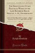 The Sermons and Other Practical Works of the Late Reverend Ralph Erskine, A. M., Dunfermline, Vol. 6
