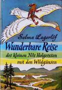 Wunderbare Reise des kleinen Nils Holgersson mit den Wildgänsen. Teil 1-3