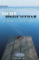 Sicht Unsichtbar-der dritte Fall für Schnyder&Meier