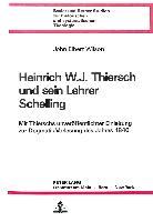 Heinrich W.J. Thiersch und sein Lehrer Schelling