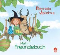 Petronella Apfelmus - Freundebuch