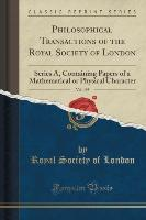 Philosophical Transactions of the Royal Society of London, Vol. 195