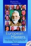 European Masters -- Blueprints for Awakening