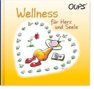 Wellness für Herz und Seele