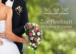 Zur Hochzeit die besten Wünsche! Einfach. Doppelt. Für immer!