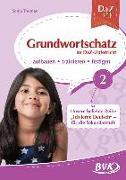 DaZ Fit: Grundwortschatz im DaZ-Unterricht 02 (Deutsch als Zweitsprache)