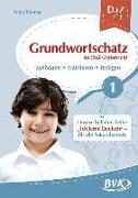 DaZ Fit: Grundwortschatz im DaZ-Unterricht 01 (Deutsch als Zweitsprache)